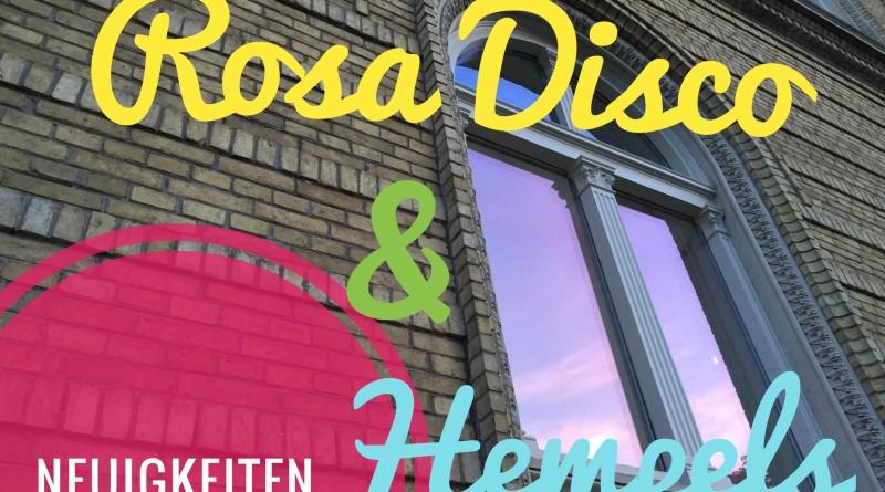 Neuigkeiten bei Rosa Disco und Hempels